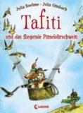 Tafiti und das fliegende Pinselohrschwein.