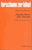 """""""Tag des Herrn"""" und """"Parusie"""" - 2 Thess 2 in der Kontroverse."""