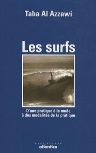 Feriasdhiver.fr Les surfs - D'une pratique à la mode à des modalités de la pratique Image