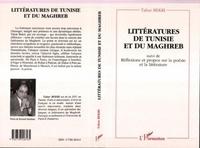 Tahar Bekri - Littératures de Tunisie et du Maghreb. suivi de Réflexions et propos sur la poésie et la littérature - Essais.