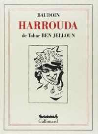 Tahar Ben Jelloun et Edmond Baudoin - Harrouda.