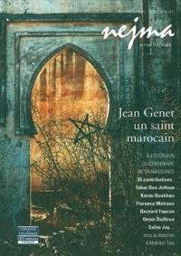Tahar Ben Jelloun et Abdellah Taïa - Jean Genet, un saint marocain.