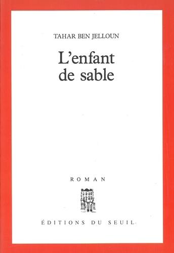 L'Enfant de sable - Tahar Ben Jelloun - Format PDF - 9782021351248 - 6,99 €