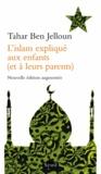 Tahar Ben Jelloun - L'Islam expliqué aux enfants (et à leurs parents).
