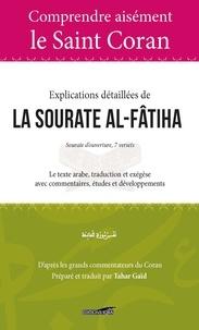 Tahar Gaïd - Al-Fatiha, La Sourate d'ouverture - 7 versets.