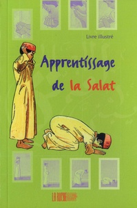 Tahar Gaïd - Apprentissage de la Salât.
