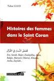 Tahar Gaïd - Histoires des femmes dans le Saint Coran.