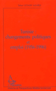 Galabria.be Tunisie : changements politiques et emploi (1956-1996) Image