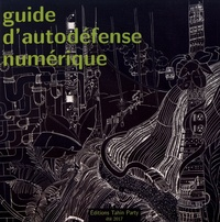 Tahin party - Guide d'autodéfense numérique.