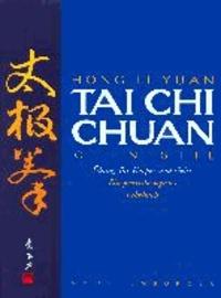 Tai Chi Chuan - Ein praxisbezogenes Lehrbuch.