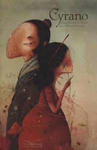 Taï-Marc Le Thanh et Rébecca Dautremer - Cyrano.