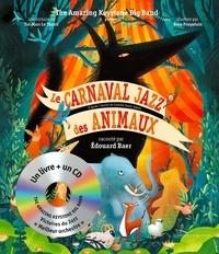 Taï-Marc Le Thanh et Rose Poupelain - Le carnaval jazz des animaux. 1 CD audio MP3