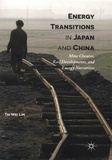 Tai Wei Lim - Energy Transitions in Japan and China - Mine Closures, Rail Developments, and Energy Narratives.