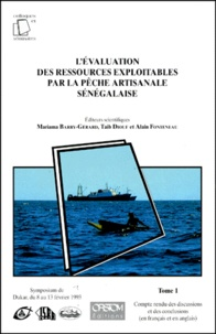 LEVALUATION DES RESSOURCES EXPLOITABLES PAR LA PECHE ARTISANALE SENEGALAISE 2 VOLUMES : VOLUME 1, COMPTE RENDU DES DISCUSSIONS ET DES CONCLUSIONS. VOLUME 2, DOCUMENTS SCIENTIFIQUES PRESENTES LORS DU SYMPOSIUM. Symposium de Dakar, du 8 au 13 février 1993.pdf
