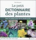 Taibi Belmaachi - Le petit dictionnaire des plantes - Pour la préservation de la biodiversité. Edition en arabe, berbère, français, anglais, allemand, espagnol..