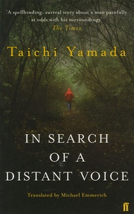 Taichi Yamada - In Search of a Distant Voice.