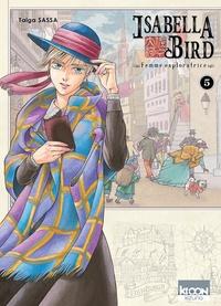 Livres en anglais audio téléchargement gratuit Isabella Bird - Femme exploratrice Tome 5 en francais 9791032703397 par Taiga Sassa CHM DJVU