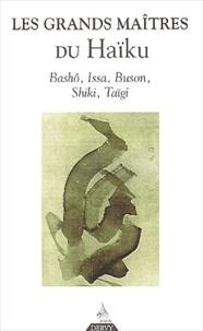 Taïgi et  Bashô - Les grands maîtres du haïku.