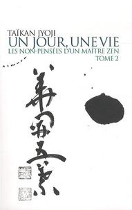 Birrascarampola.it Un jour, une vie - Les non-pensées d'un maître zen, Tome 2 Image