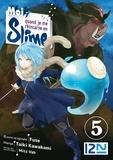 Taiki Kawakami et  Fuse - Moi, quand je me réincarne en Slime Tome 5 : .