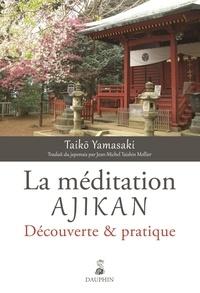 Deedr.fr La méditation Ajikan - Découverte & pratique Image