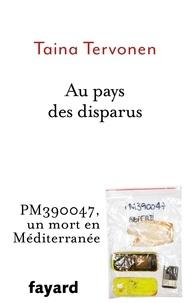 Livres gratuits en ligne télécharger google Au pays des disparus par Taina Tervonen 9782213712390 PDF CHM PDB (French Edition)