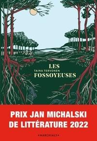 Taina Tervonen - Les fossoyeuses.
