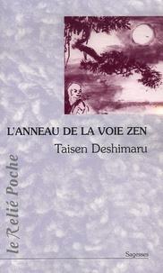 Taisen Deshimaru - L'Anneau de la Voie Zen.