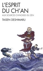 Téléchargez des ebooks gratuits ebooks pdf L'ESPRIT DU CH'AN. Le Shin Jin Mei, aux sources chinoises du Zen ePub
