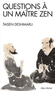 Taisen Deshimaru - Questions à un Maître Zen.