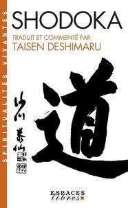 Taisen Deshimaru - Shodoka - Le chant de l'immédiat Satori.