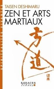 Taisen Deshimaru - Zen et arts martiaux.