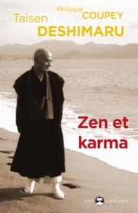 Taisen Deshimaru - Zen et karma - La vision du karma dans l'enseignement zen.
