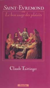 Taitti et  Taittinger - Saint-Évremond - Ou le Bon usage des plaisirs.