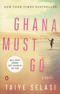Taiye Selasi - Ghana Must Go.