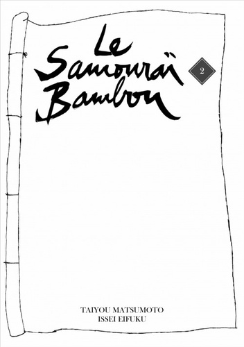 Le samouraï bambou Tome 2