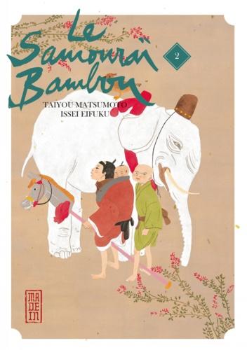 Le samouraï bambou Tome 2