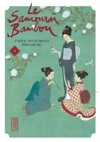 Taiyou Matsumoto et Issei Eifuku - Le samouraï bambou Tome 4 : .