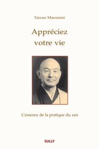 Lemememonde.fr Appréciez votre vie - L'essence de la pratique du zen Image