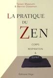 Taizan Maezumi - La pratique du Zen - Corps Respiration et Esprit.