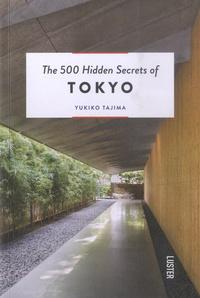 Tajima Yukiko - The 500 hidden secrets of tokyo.