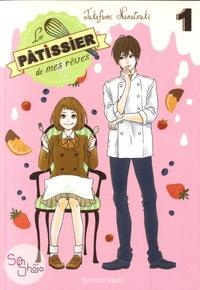 Takafumi Nanatsuki - Le pâtissier de mes rêves Tome 1 : .