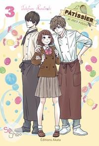 Takafumi Nanatsuki - Le pâtissier de mes rêves Tome 3 : .