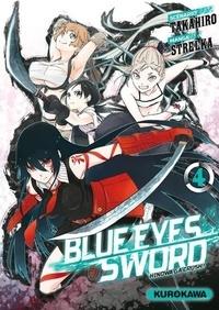 Takahiro et  Strelka - Blue eyes sword Tome 4 : .