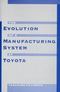THE EVOLUTION OF A MANUFACTURING SYSTEM AT TOYOTA.pdf