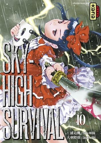 Takahiro Oba et Tsuina Miura - Sky-high survival, tome 10.