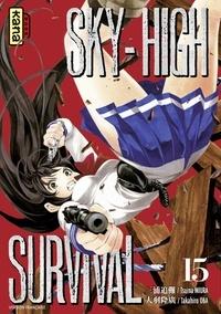 Meilleurs livres à lire téléchargement gratuit pdf Sky-high survival - Tome 15 par Takahiro Oba, Tsuina Miura  en francais