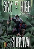 Takahiro Oba et Tsuina Miura - Sky-high survival - Tome 17.