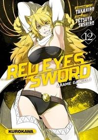 Takahiro - Red Eyes Sword Tome 12 : .