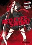 Takahiro et Tetsuya Tashiro - Red Eyes Sword Tome 15 : .